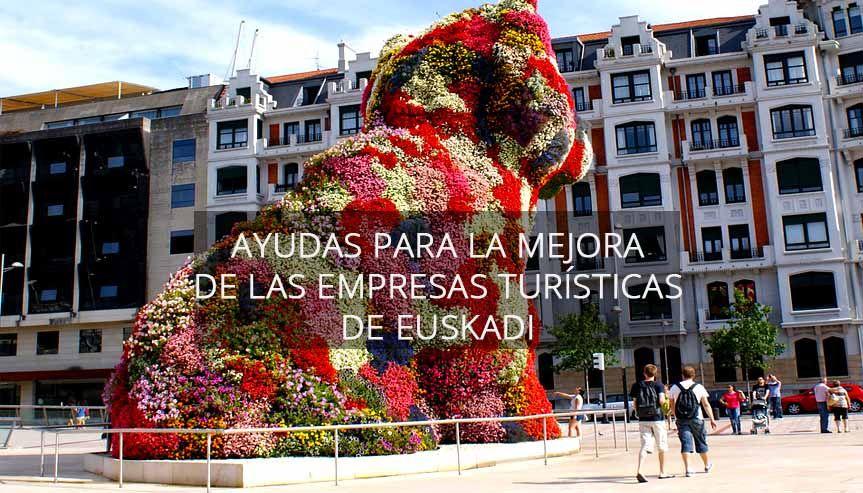 Ayuda mejora de empresas turísticas en Euskadi