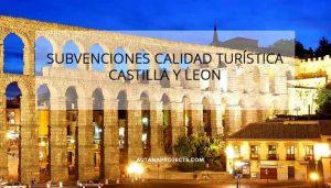 Subvenciones calidad turística Castilla y León