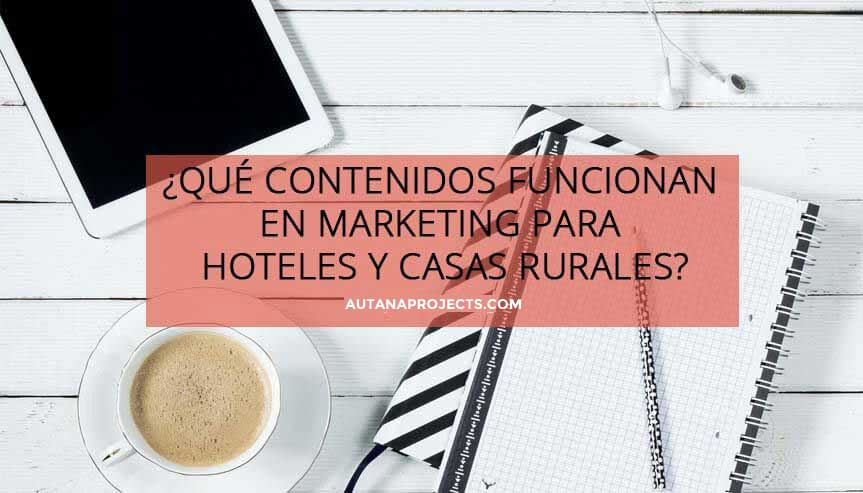 Marketing de contenidos- Autana Projects