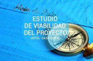 Estudio viabilidad del proyecto hotel-casa rural