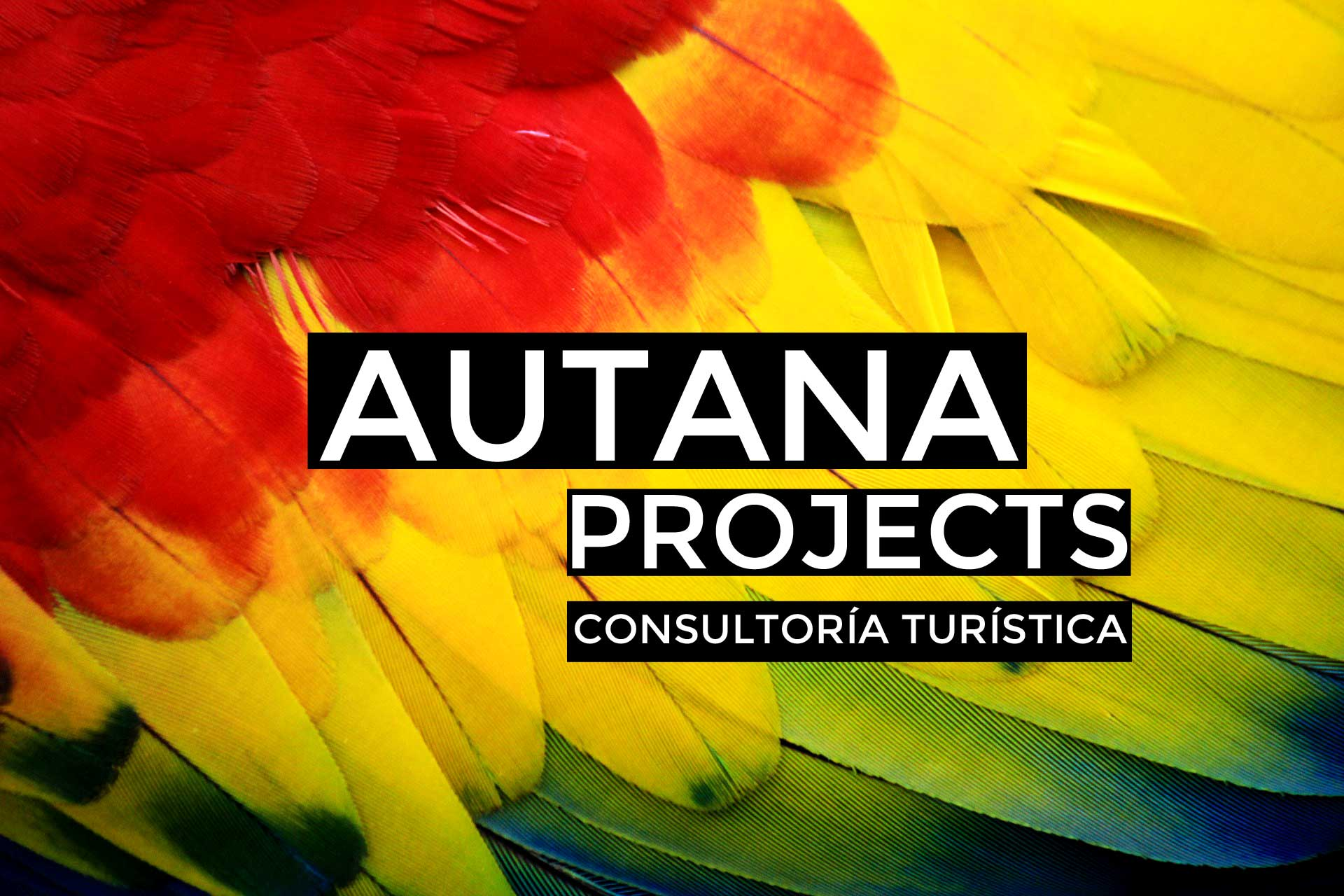 Autana projects Consultora proyectos turísticos